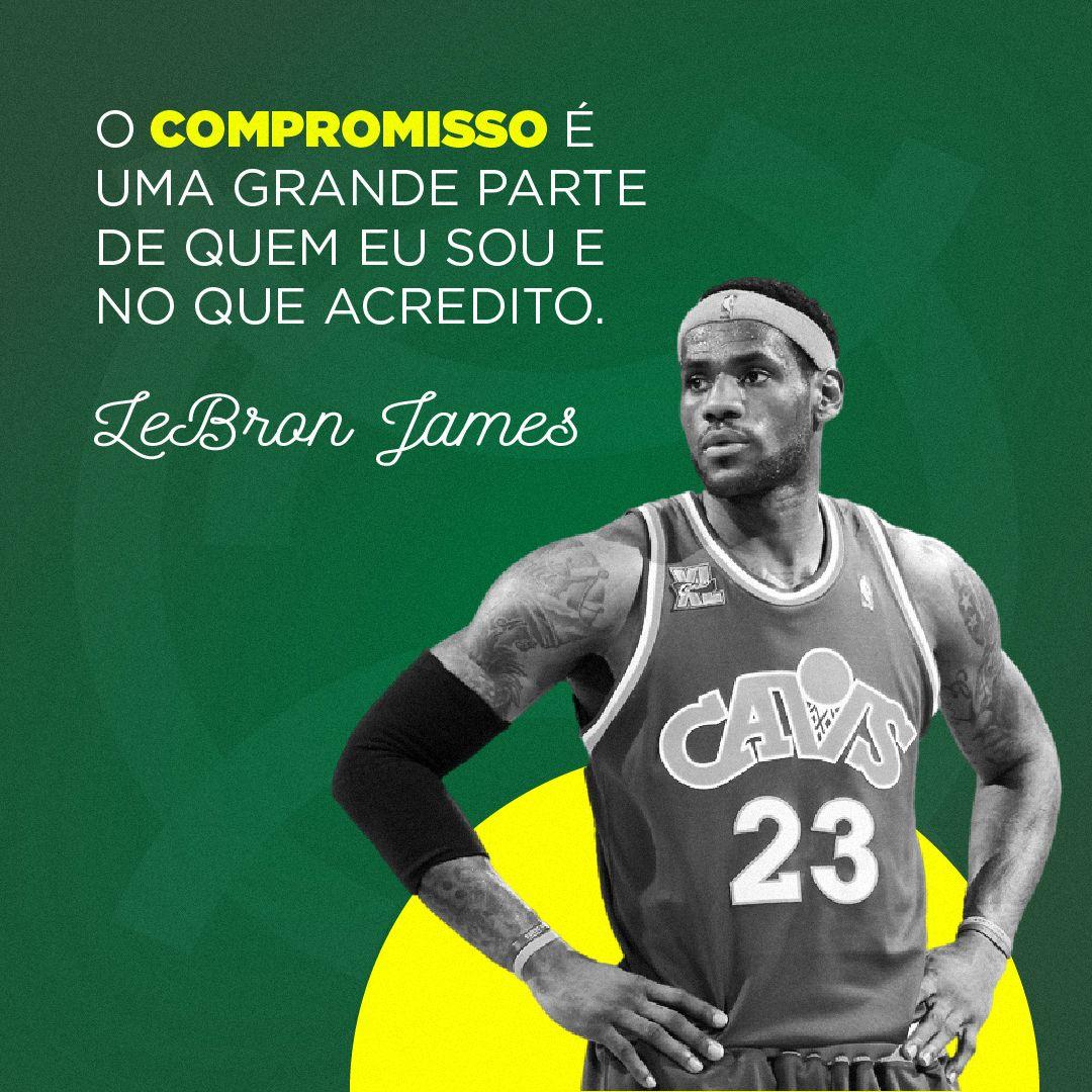 Veja Frases Inspiradoras De Lebron James E Outros Astros Do