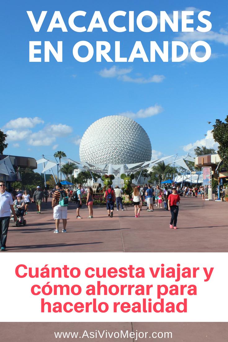 Cuanto Cuesta Ir A Disney World Aqui Mi Reporte De Gastos
