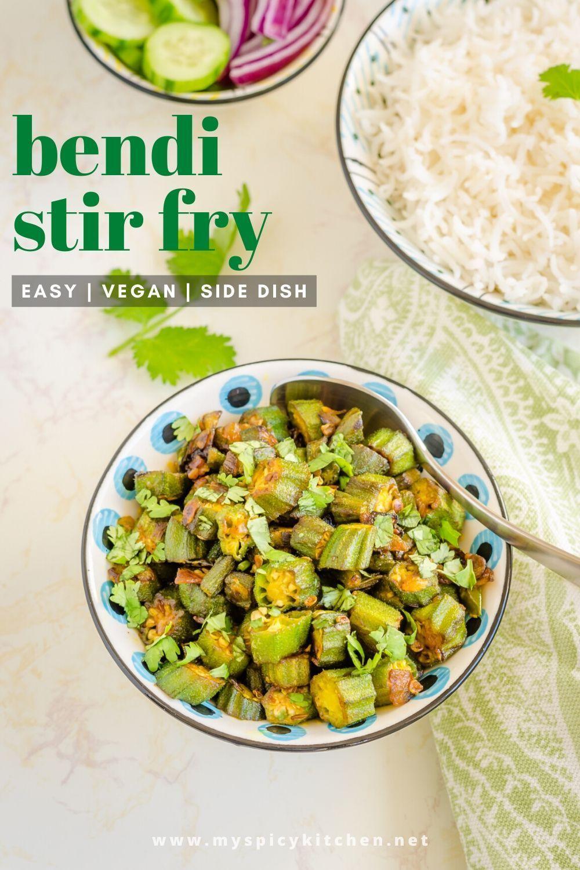Okra Stir Fry Okra Fry Bendakaya Koora Myspicykitchen Recipe Curry Recipes Side Dishes Easy Recipes