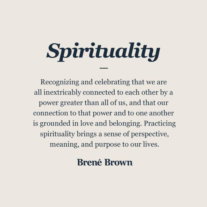 Definition of Spirituality | Brené Brown