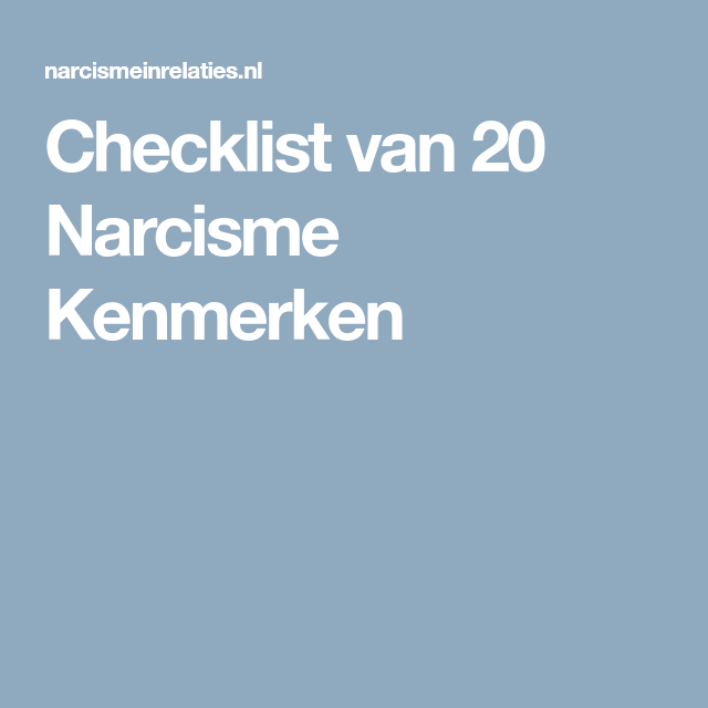 Checklist van 20 Narcisme Kenmerken