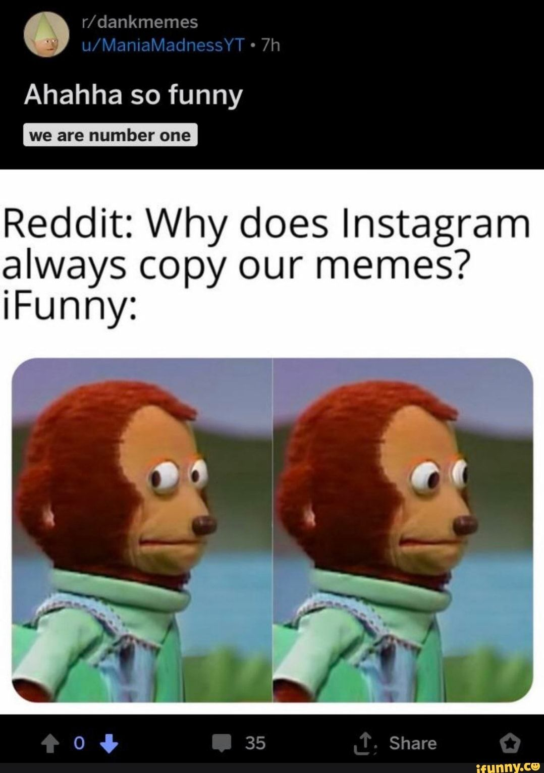 Reddit Why does Instagram always copy our memes? iFunny