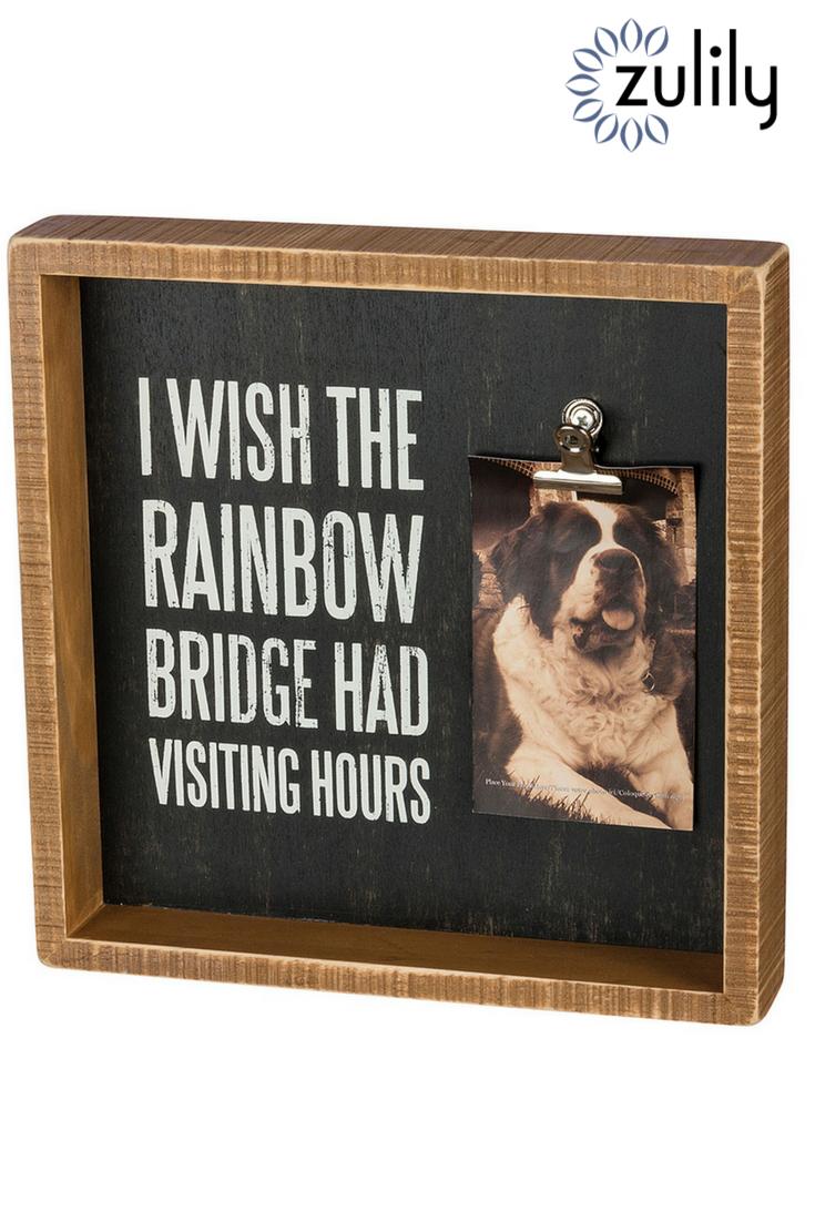 """""""I wish the rainbow bridge had visiting hours"""" photoclip"""