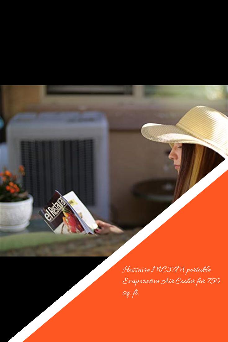 Hessaire Mc37m Portable Evaporative Air Cooler For 750 Sq Ft Airconditioning Evaporative Air Cooler Air Cooler Cooler