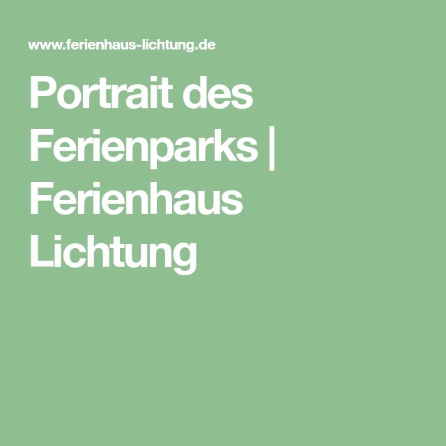 Portrait des Ferienparks Ferienhaus Lichtung in 2019