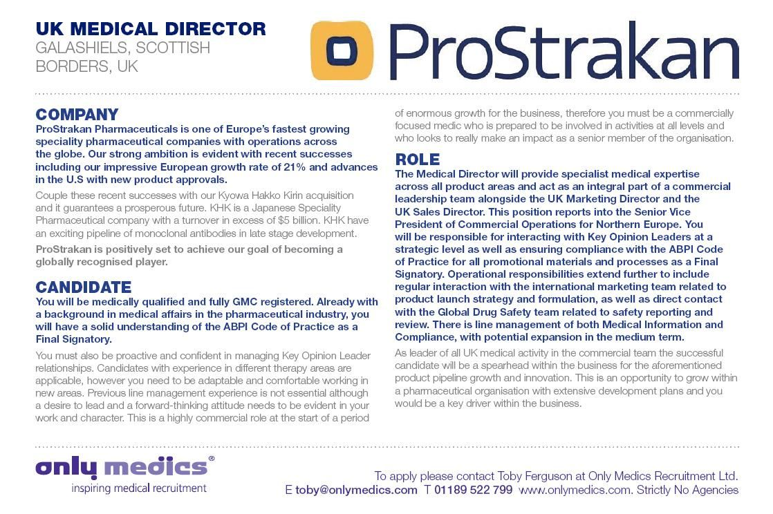 Only Medics ProStrakan - Scotland/UK Medical Director - Click on the image to see more detail and either apply with your #CV or your #LinkedIn Profile