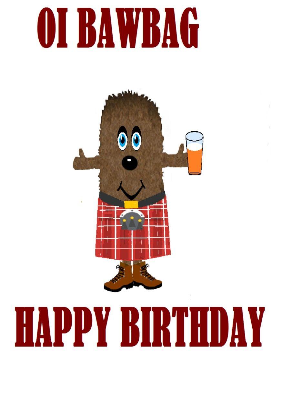 Scottish Happy Birthday Card Happy Birthday Happy Birthday Cards Birthday Cards