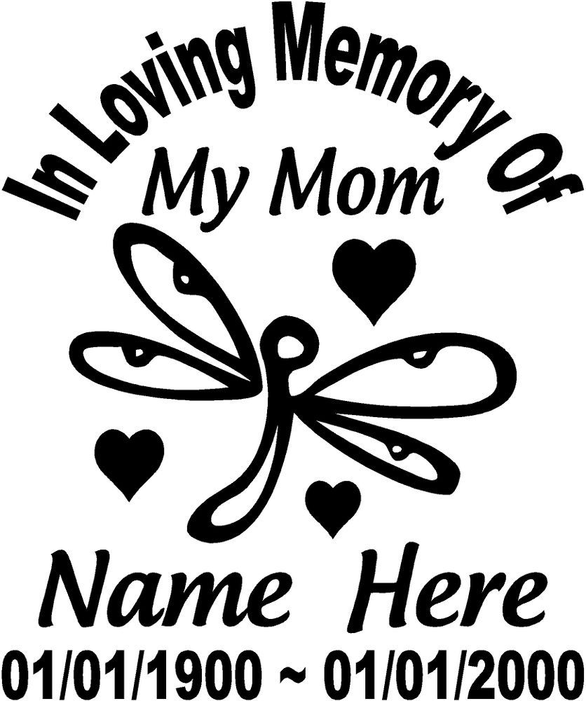 In Loving Memory Of 8 Dragonfly Mom Decal Window Sticker Custom Memorial Car Ebay Memorial Decals Custom Memorial Memorial Decals Cars