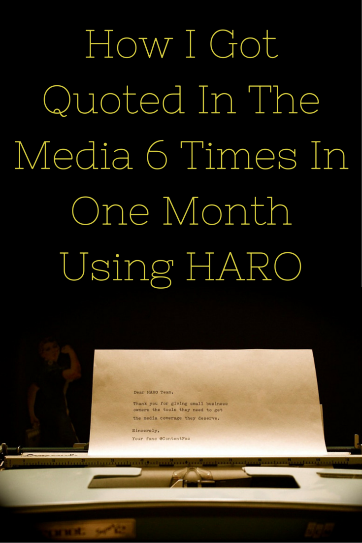 How I Got Quoted in the Media 6 Times in 1 Month Using HARO #PR