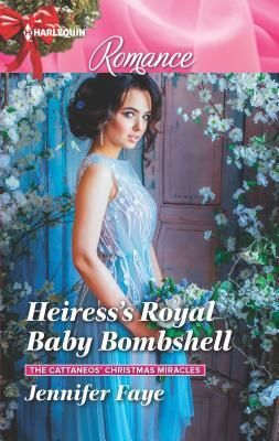 * Review * HEIRESS'S ROYAL BABY BOMBSHELL by Jennifer Faye ...