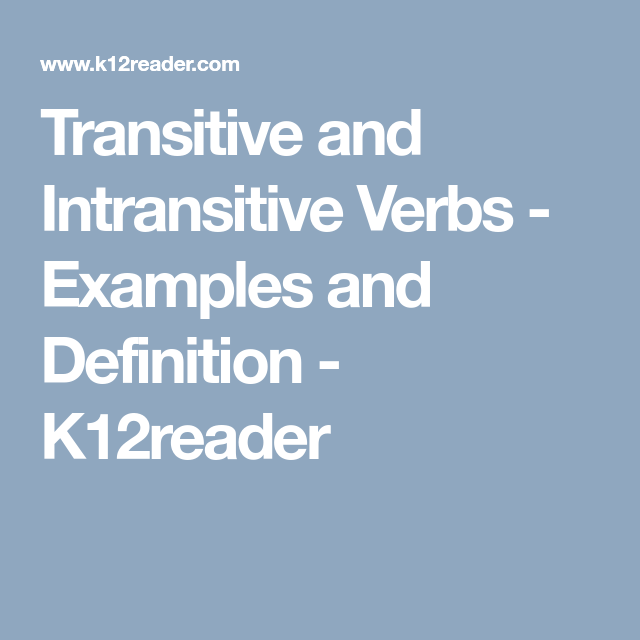 Transitive And Intransitive Verbs Examples And Definition