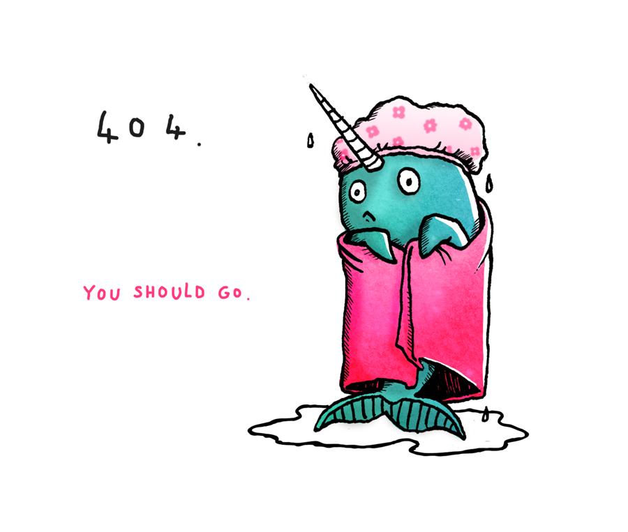 404 Page illustration. ...Poor narwhal.  -------------  Wil je minder 404's? of gewoon een betere website? Neem dan eens vrijblijvend contact op met Budeco http://budeco.nl/contact