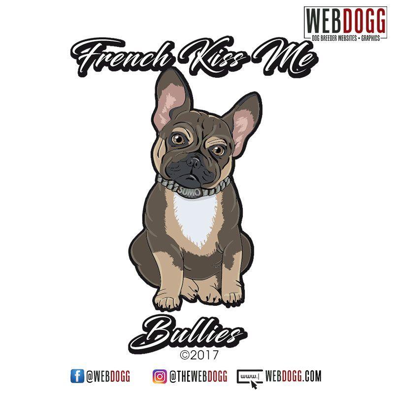 Frenchi Kiss Me Bullies French Bulldog Breeder Logo Design