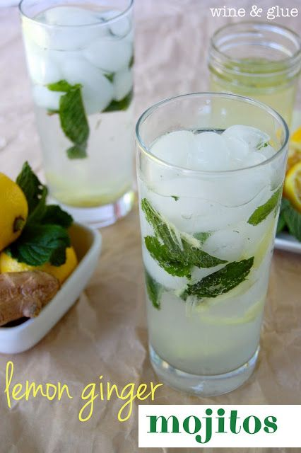 The Refreshing Flavors Of Lemon Ginger And Mint In A Delicious Mojito Via Www Wineandglue Com Healthy Cocktails Flavored Water Recipes Ginger Mojito
