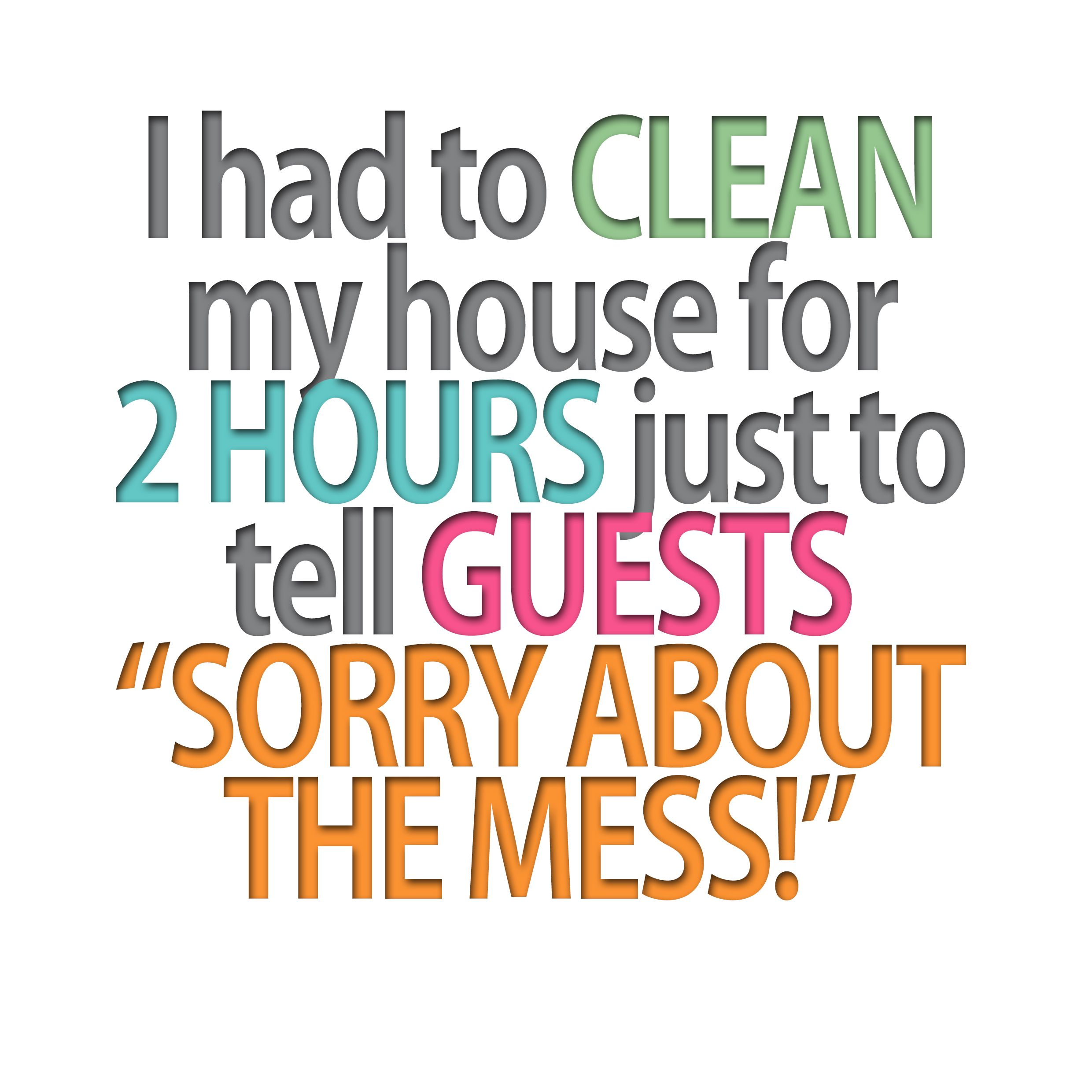 Quotes About Cleaning Quote3 2480×2480  Cleaning Quotes  Pinterest