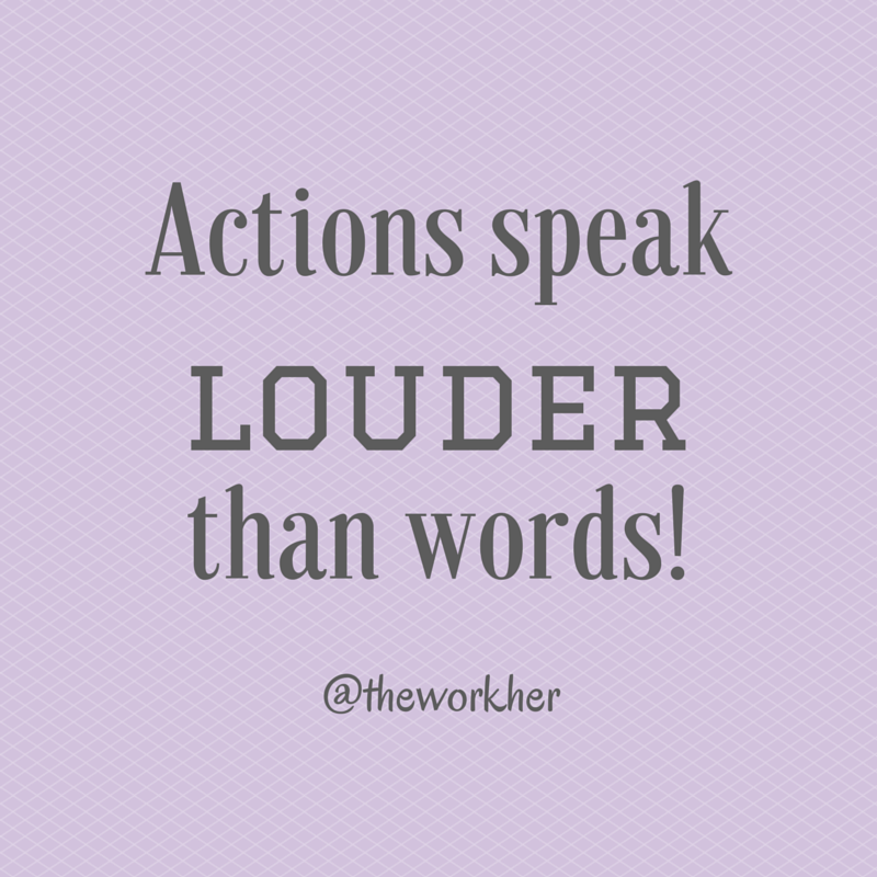 Actions Over Words Random Words Quotes Actions Speak Louder