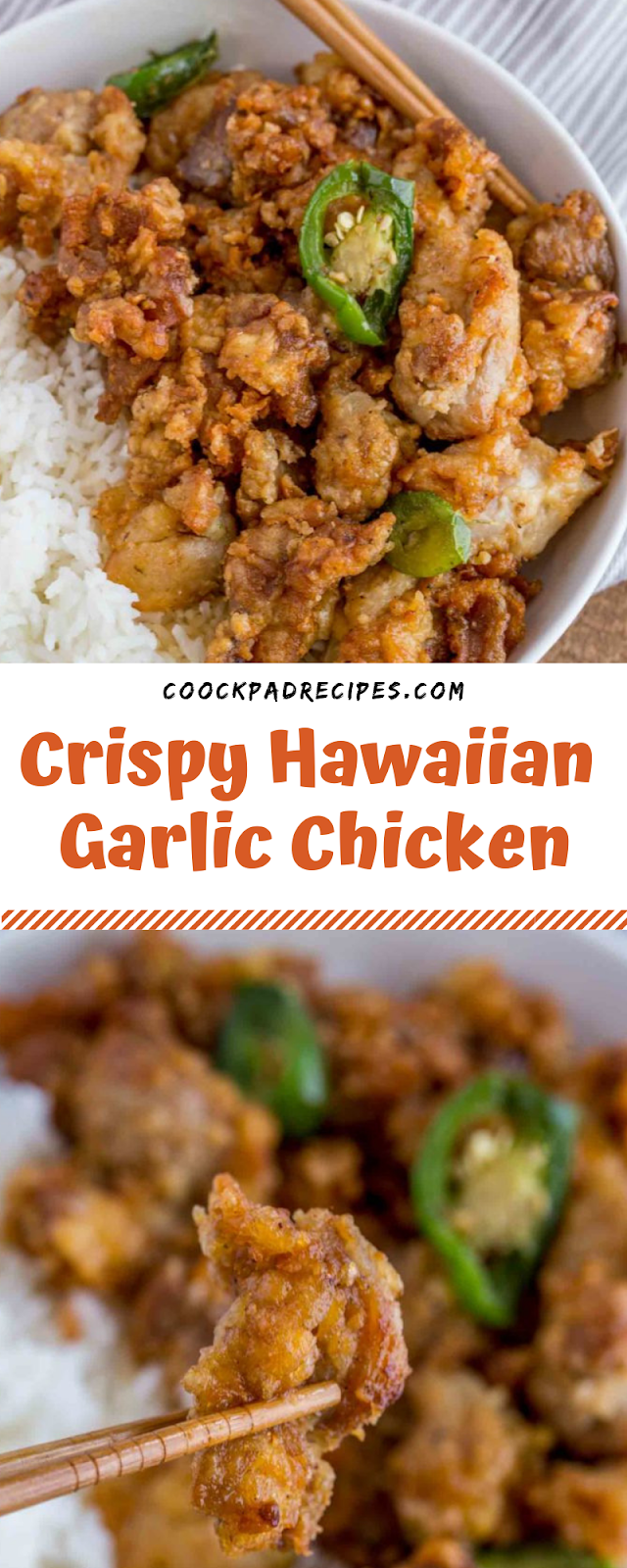 Crispy Hawaiian Garlic Chicken -