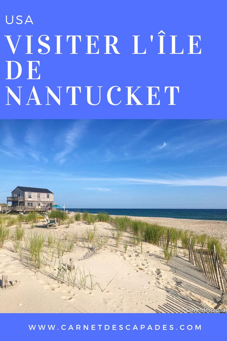 Visiter l'île de Nantucket aux EtatsUnis, une charmante