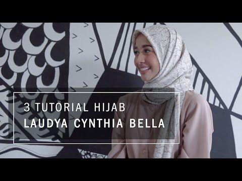 3 Tutorial Hijab Laudya Cynthia Bella Youtube Kursus Hijab Gaya Busana Hijab