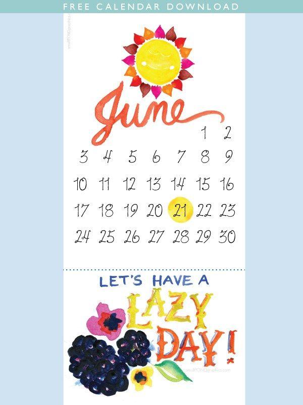 Hello, June\u2026 And Summer free printable calendar make