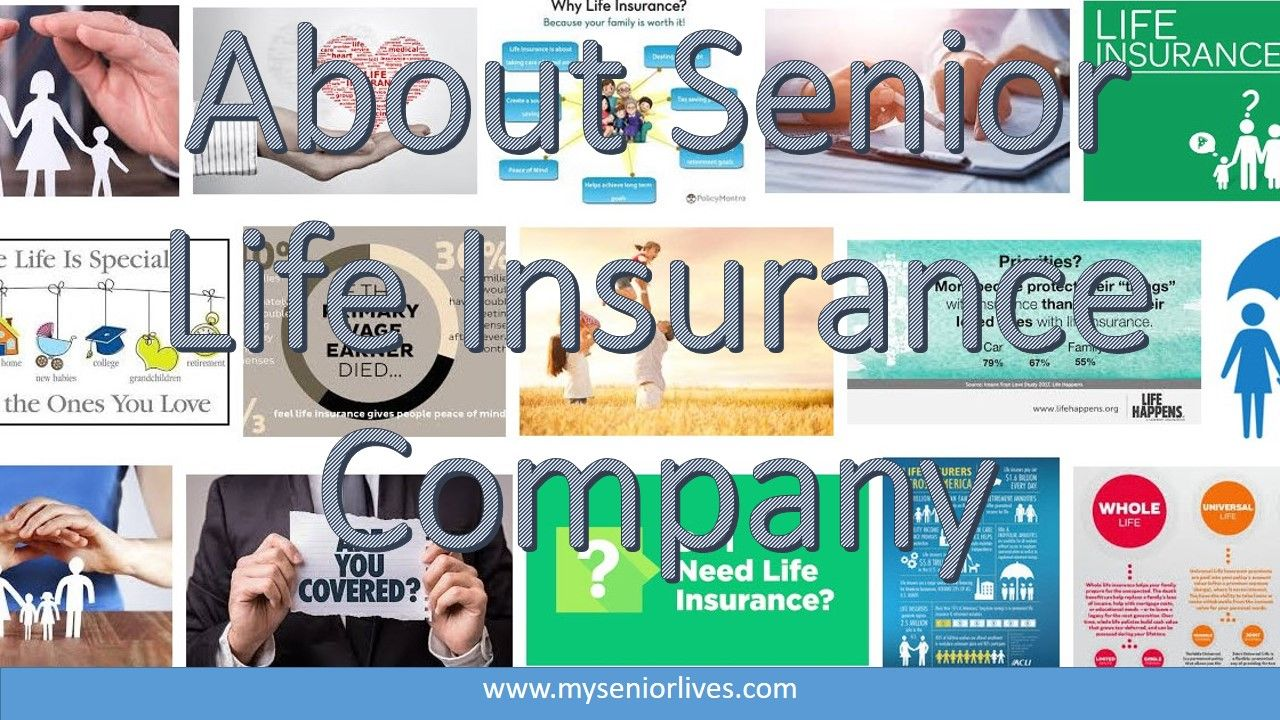 About Senior Life Insurance.