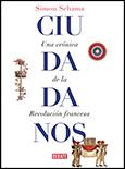 Aceprensa Ciudadanos Una Cronica De La Revolucion Francesa Revolucion Francesa Cronica Me Gusta Leer