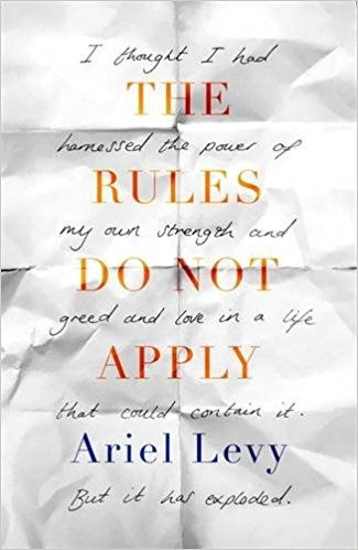 The Rules Do Not Apply: Amazon co uk: Ariel Levy: 9780349005294