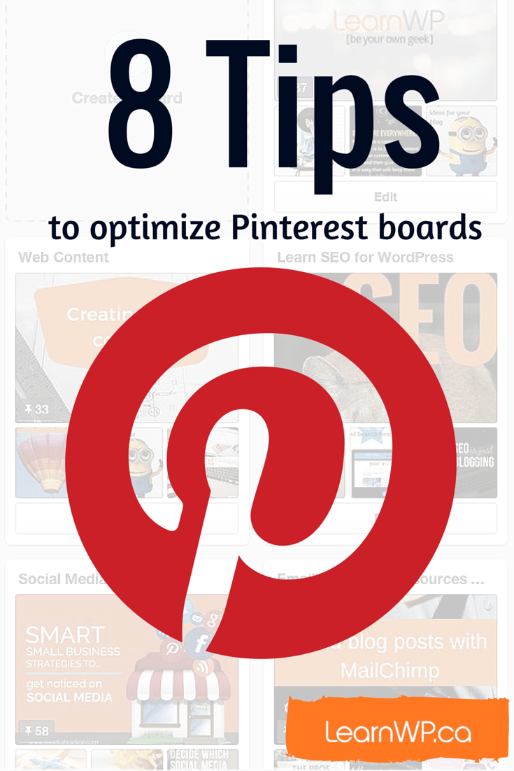 8 Tips to Optimize Boards on Pinterest | Using the right terms properly will help Pinterest display your pins to pinners who share your interests