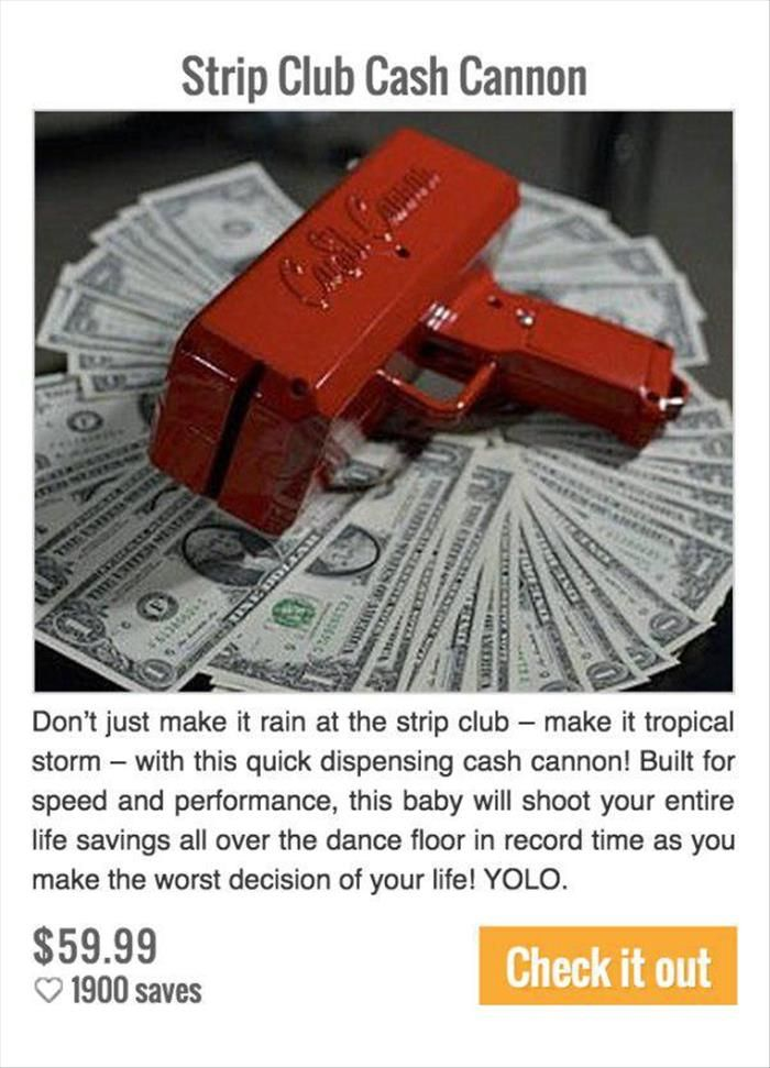 Strip Club Cash Cannon will make you the king of the club.