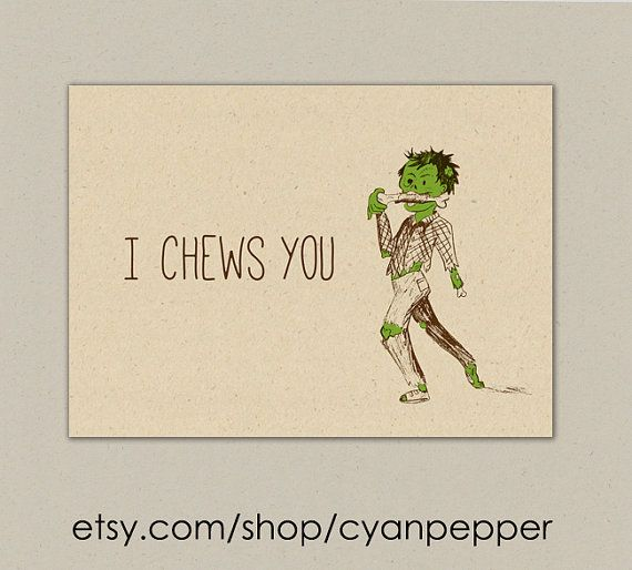 """INSTANT DOWNLOAD Zombie Valentines Anniversary Funny """" I Chews You"""" Illustrated Printable Folded"""