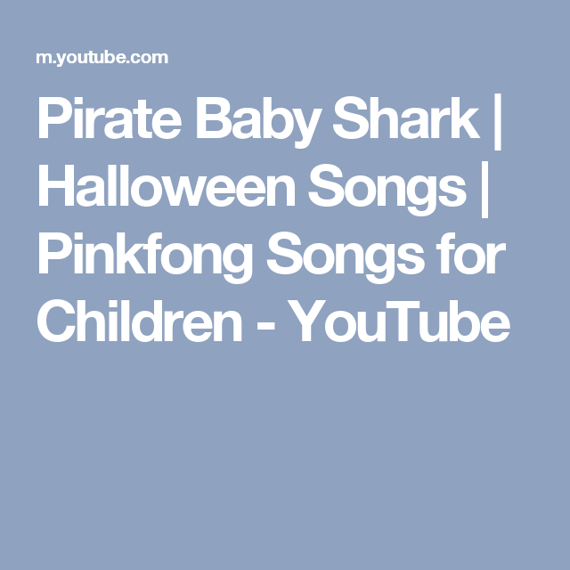 Pirate Baby Shark   Halloween Songs   Pinkfong Songs for Children ...