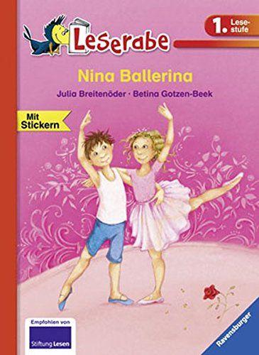 Nina Ballerina (Leserabe - 1. Lesestufe): AmazonSmile: Julia Breitenöder, Betina Gotzen-Beek: Bücher