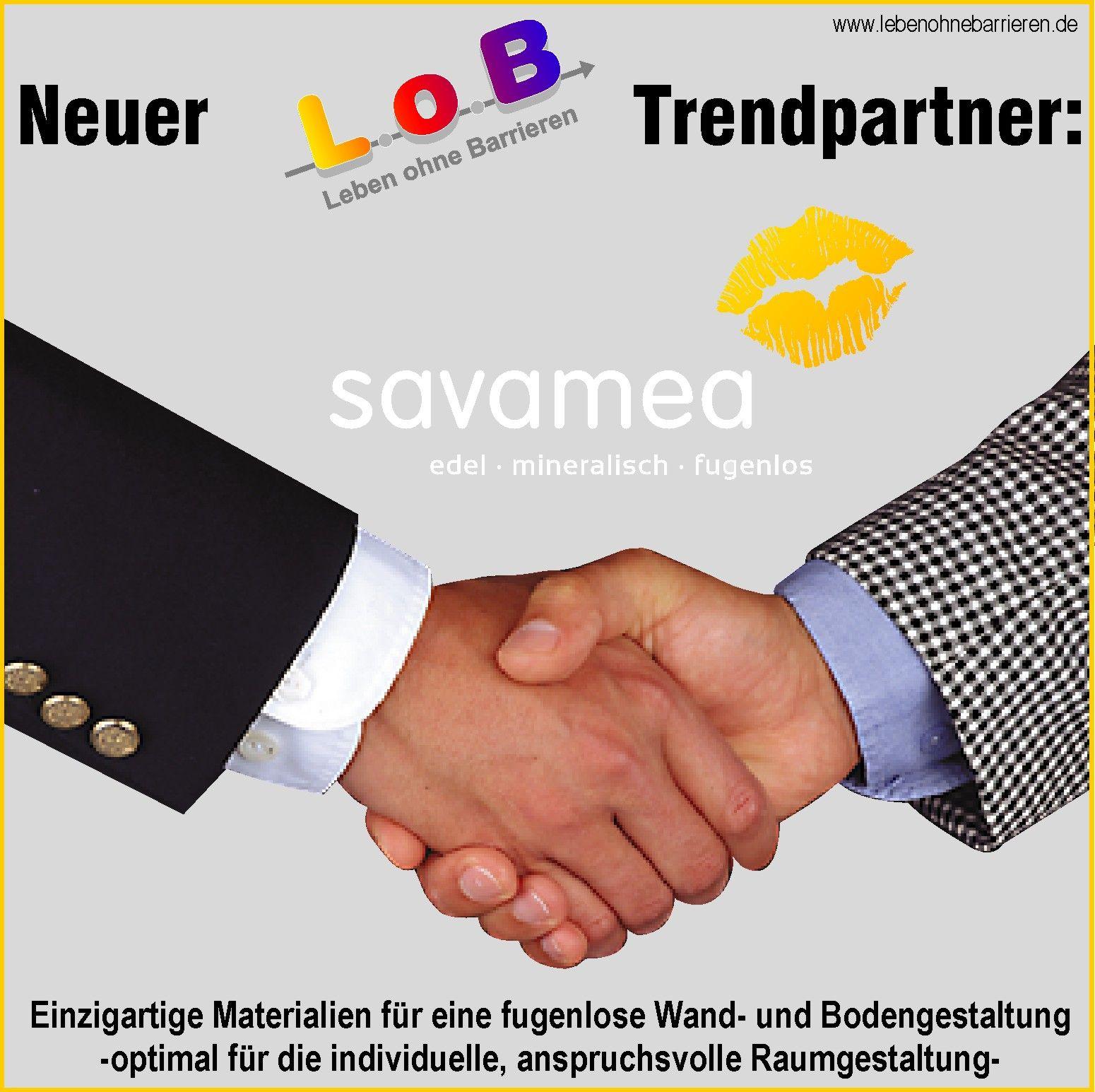 Generationengerechtes Bauen und Wohnen heißt auch individuelle Gestaltung mit zeitgemäßen Mitteln. Deshalb ist Savamea ein idealer Partner für L.o.B.