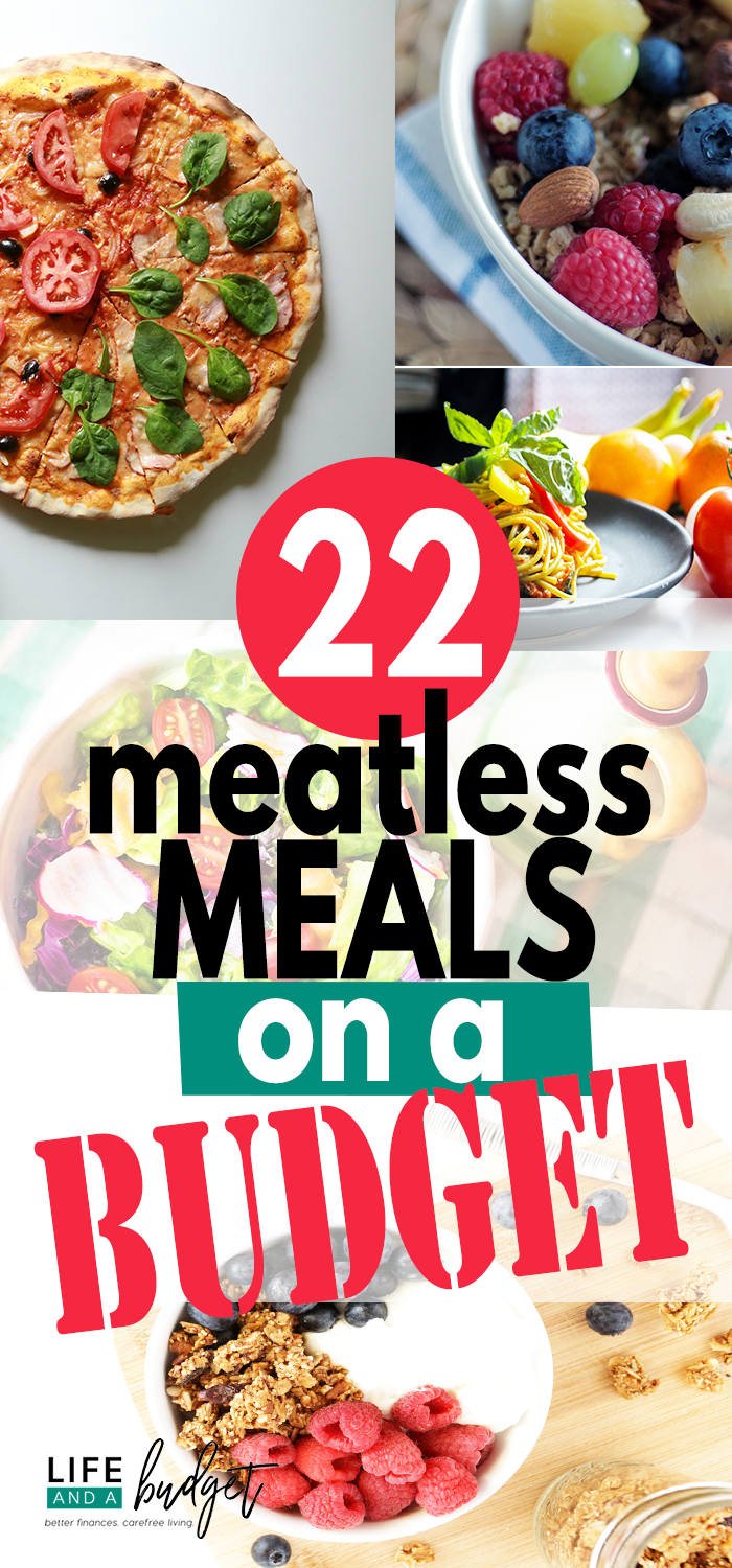 22 Meatless Meals On A Budget That Youll Actually Enjoy