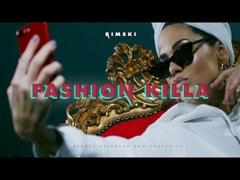 RIMSKI - FASHION KILLA (OFFICIAL VIDEO) - YouTube #fashionkilla RIMSKI - FASHION KILLA (OFFICIAL VIDEO) - YouTube #fashionkilla