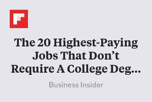 The 20 Highest Paying Jobs That Don T Require A College Degree Http