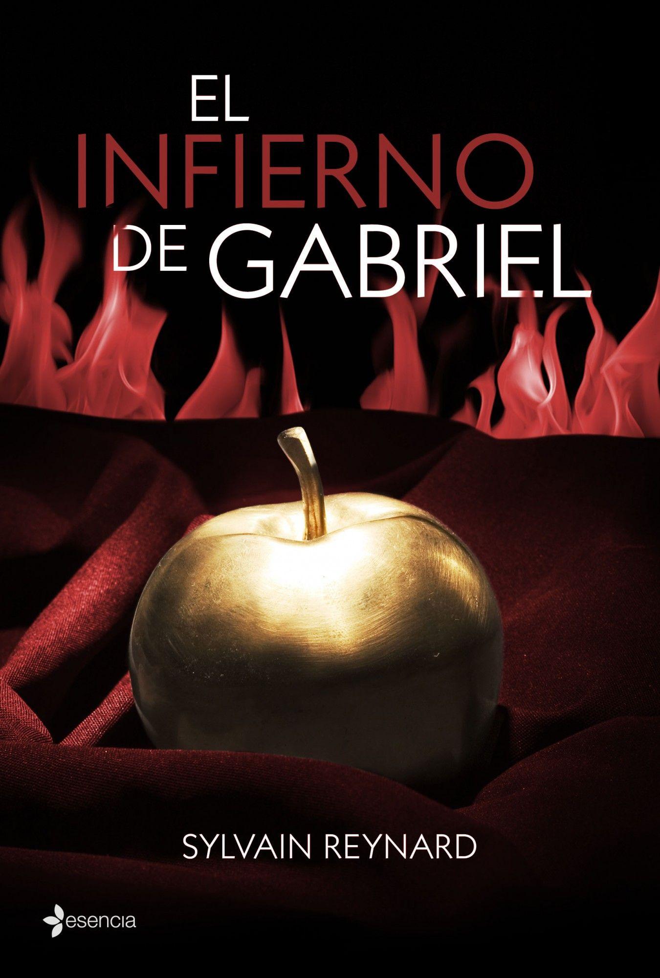 El Infierno de Gabriel- Sylvain Reynard