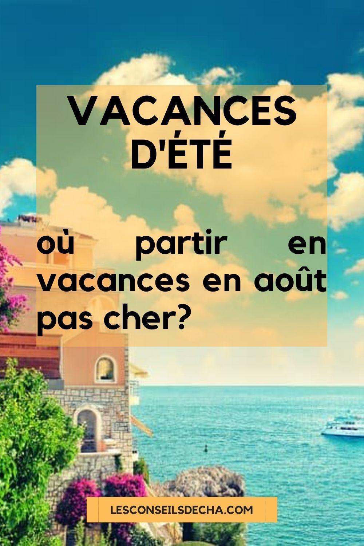 Ou Partir En Vacances Pour Pas Cher En 2019 En 2020 Ou Partir En Vacances Vacances Vacances Destination