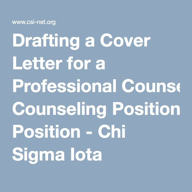 Drafting a Cover Letter for a Professional Counseling Position - Chi