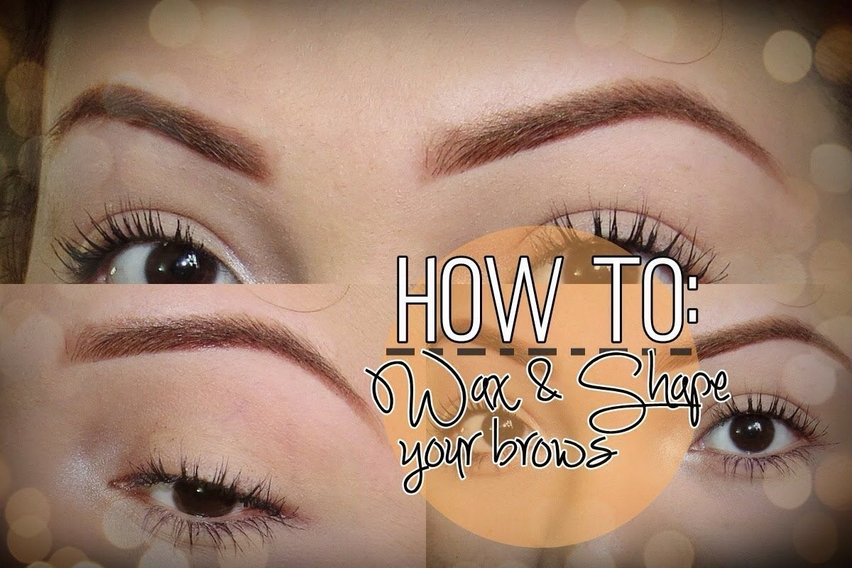 HOW TO: Wax and Shape your eyebrows at home.   Eyebrows ...