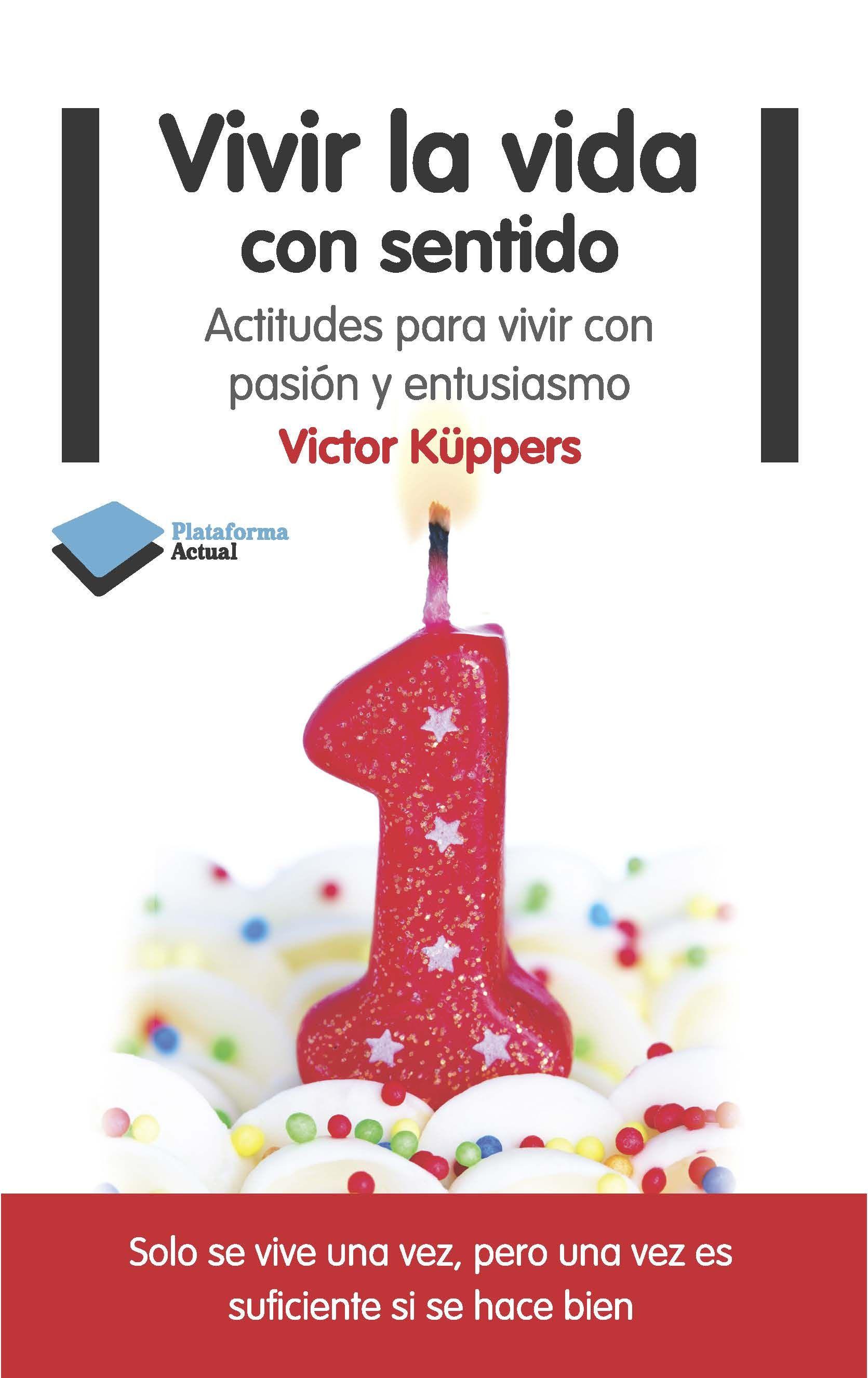 Vivir La Vida Con Sentido Victor Kuppers Autoajuda Kup Un