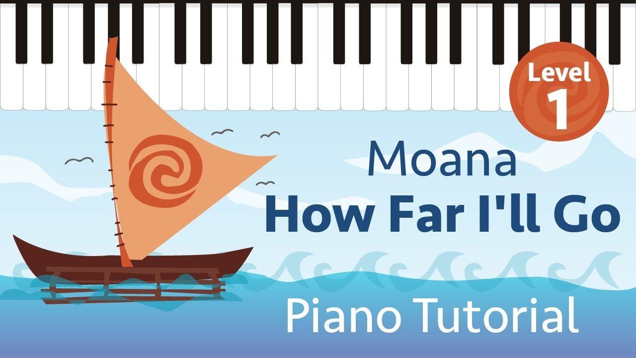 How Far I Ll Go Moana Level 1 Easy Piano Tutorial Hoffman