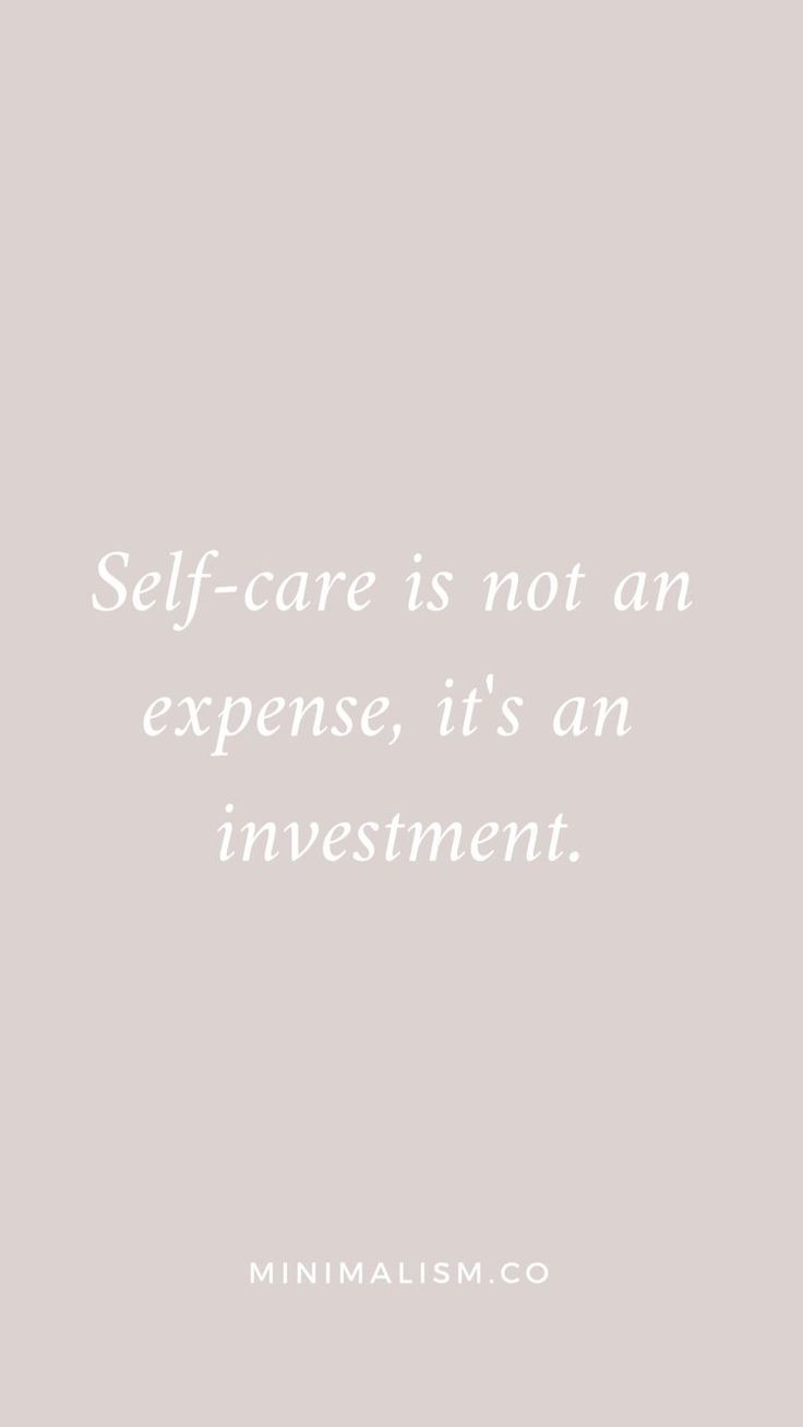 25 quotes that inspire self-care and healthy living — Minimalism