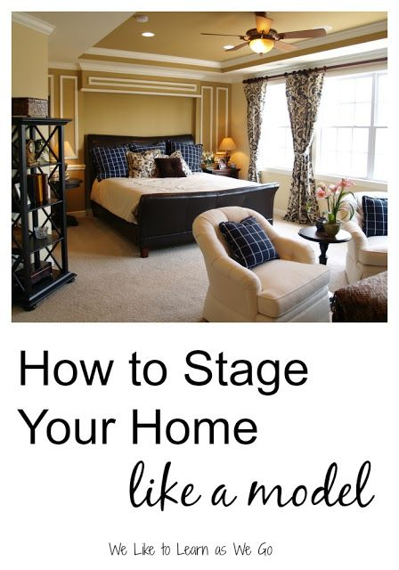 Wondering How To Make Your Home Look Like A Model Here Are 11 Quick Tips Professionally Staged Www Weliketolearnaswego