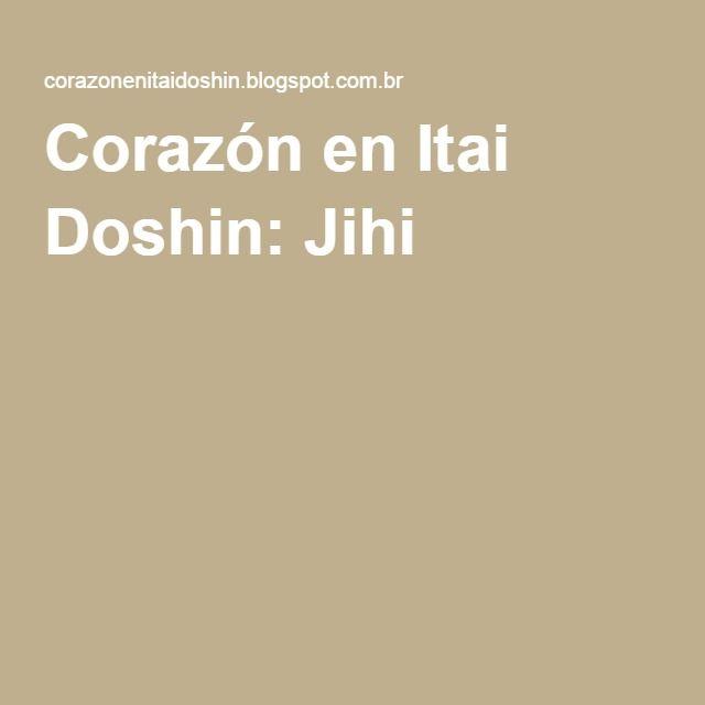 Corazón en Itai Doshin: Jihi