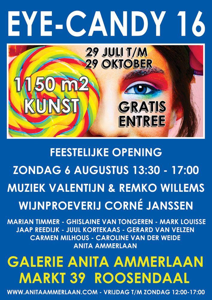 Graag nodigen wij u uit om aanwezig te zijn op de feestelijke opening van de expositie EYE-CANDY 16 bij Galerie Anita Ammerlaan¸ Markt 39 in Roosendaal. Tijdens EYE-CANDY 16 presenteren wij het professionele werk van 9 bijzondere kunstenaars op 1150m2 op onze locatie in het centrum van het Brabantse Roosendaal. technieken en stijlen en ruimtelijk werk. De opening vindt plaats op zondag 6 augustus van 13:30 tot 17:00.