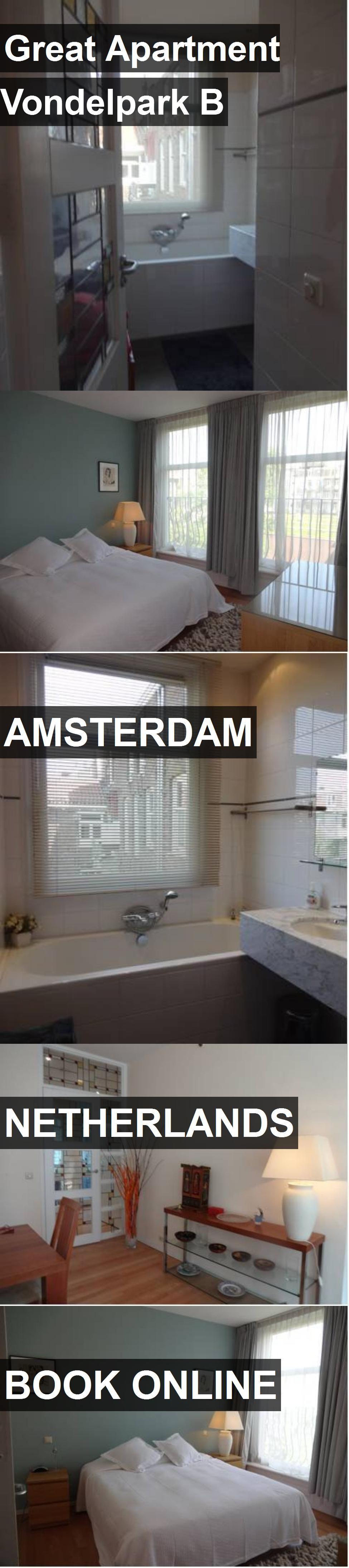 Great Apartment Vondelpark B in Amsterdam, Netherlands ...