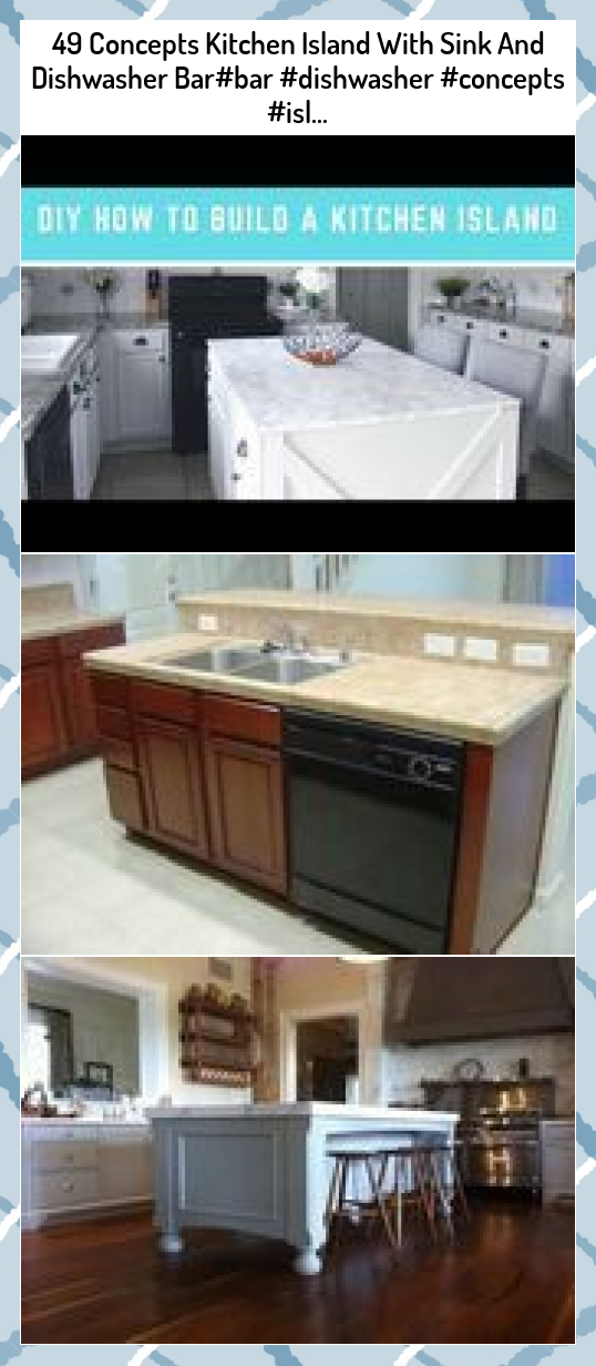 49 Concepts Kitchen Island With Sink And Dishwasher Bar#bar #dishwasher #concepts #isl... #Concepts #Kitchen #Island #With #Sink #And #Dishwasher #Bar#bar ##dishwasher ##concepts ##isl...