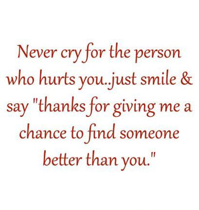 Instead If Crying For Your Ex S Its So Much Better To Thank Them For Making Your Life Better Cute Quotes Inspirational Quotes Quotes