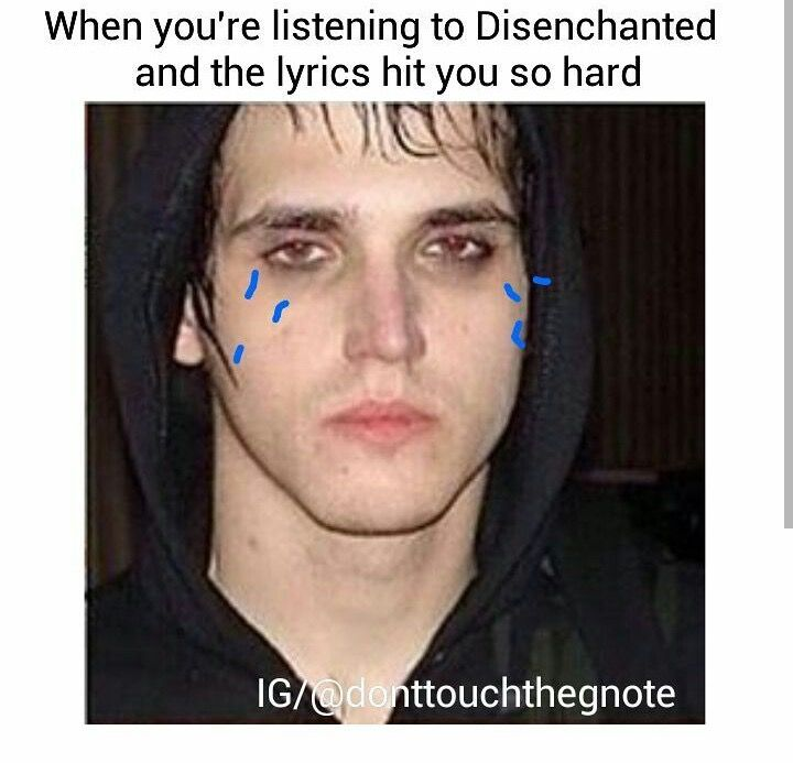 """Aw, actually I read that Disenchanted wasn't originally on TBP, but Mikey whispered """"Disenchanted"""" into the guys ears when they were sleeping in hope of getting it onto the album, well it worked! ❤️"""